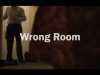 Wrong Room